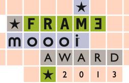 Frame MOOOI award 2013